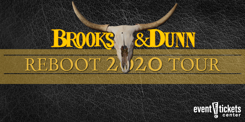 Brooks & Dunn Reboot 2020 Tour