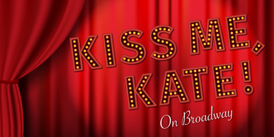 Kiss Me, Kate Broadway Theatrical Run