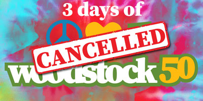 Woodstock 50 Cancelled 2019